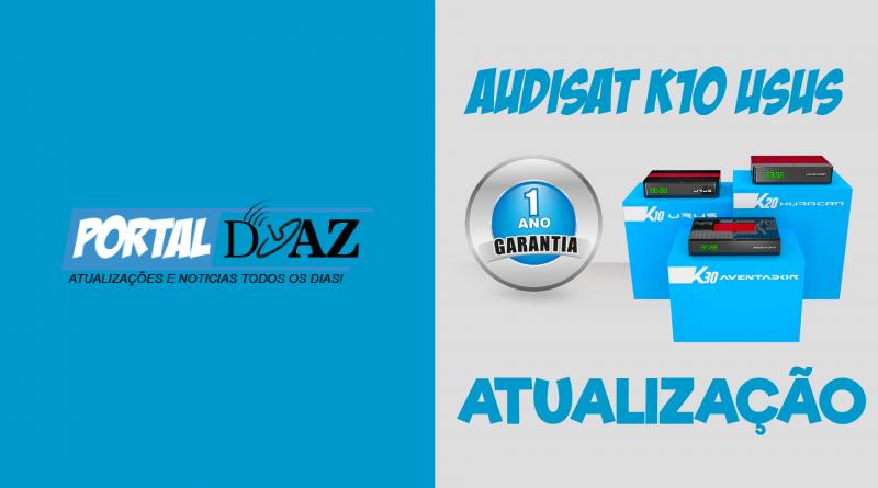 Atualização Audisat K10 V2.0.63 – 13/01/2021