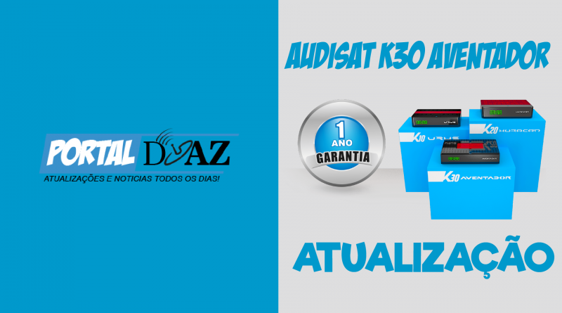 Atualização Audisat K30 V2.0.63 – 13/01/2021