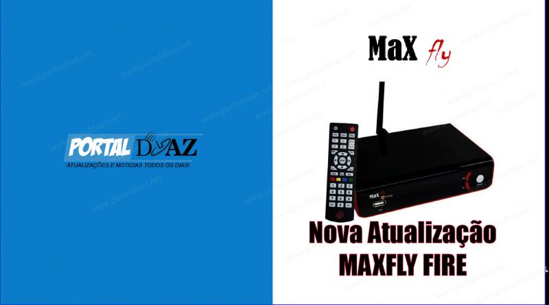 ATUALIZAÇÃO MAXFLY FIRE - PORTAL DO AZ