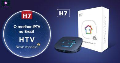 HTV H7 – A Tv Box mais procurada na Pandemia.