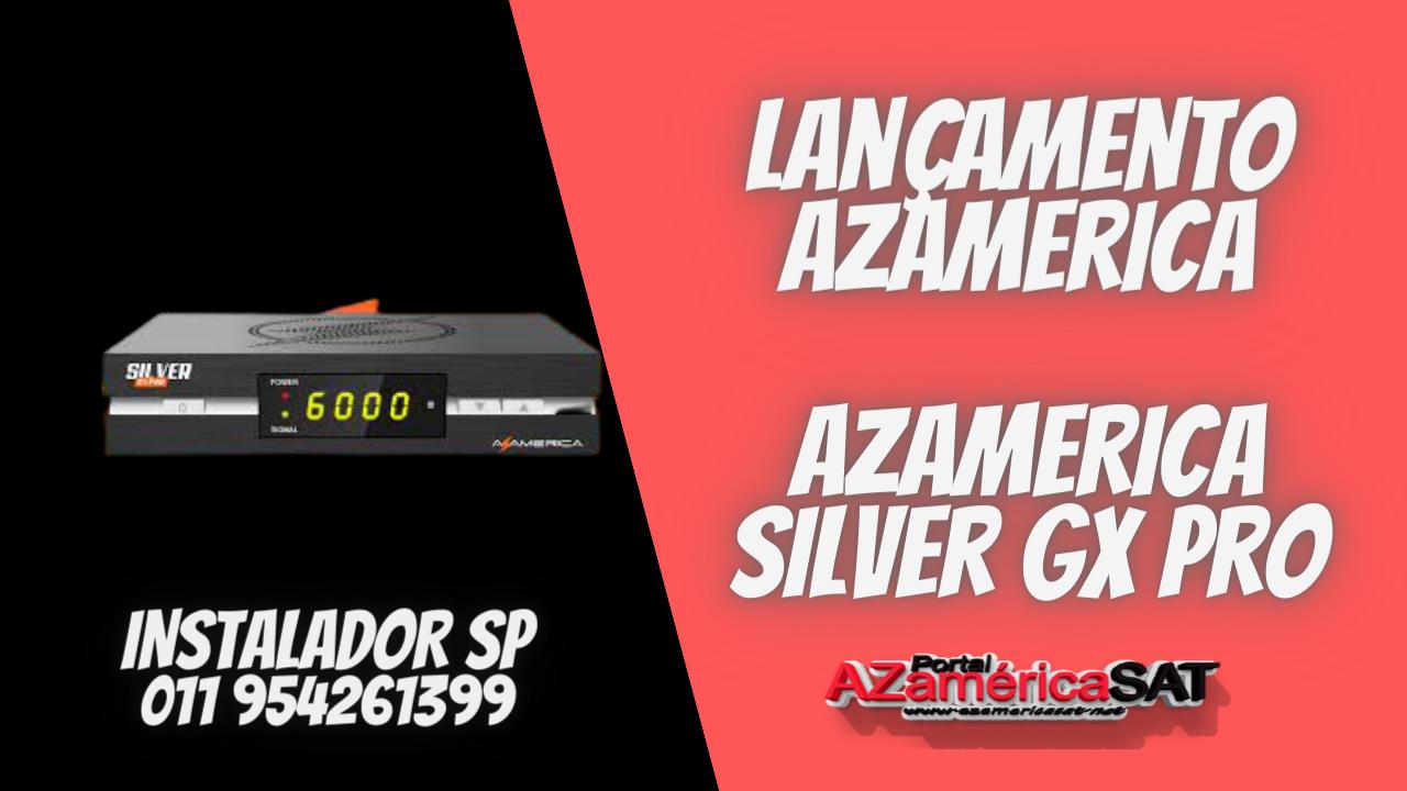 NOVA ATUALIZAÇÃO AZAMERICA silver gx pro - CONFIRA